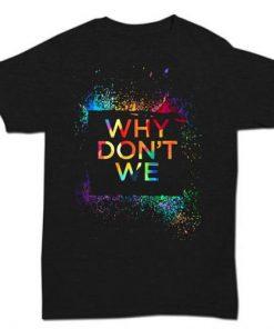 Why Don't We Full Color Splatter Logo T-Shirt
