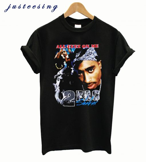Tupac Shakur All Eyez On Me T-shirt