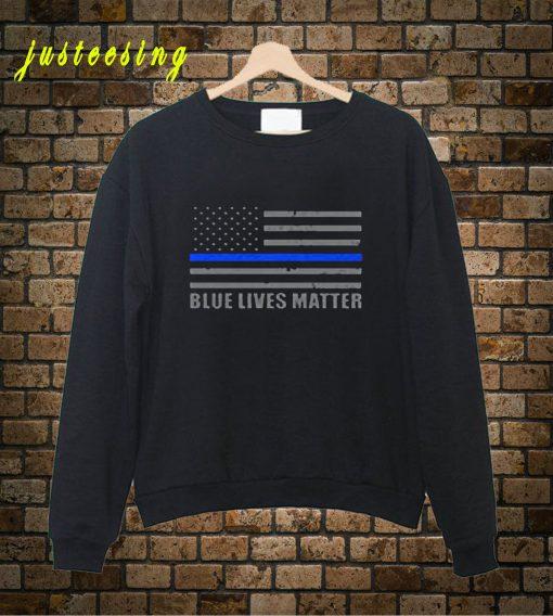 Blue Lives Matter Sweatshirt