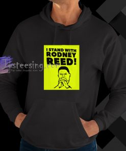 I Stand With Rodney Reed hoodie